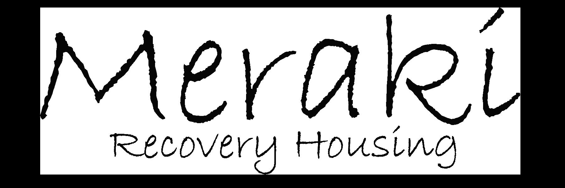 Meraki Recovery Housing
